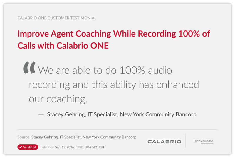 Improve Agent Coaching While Recording 100% of Calls with Calabrio ONE