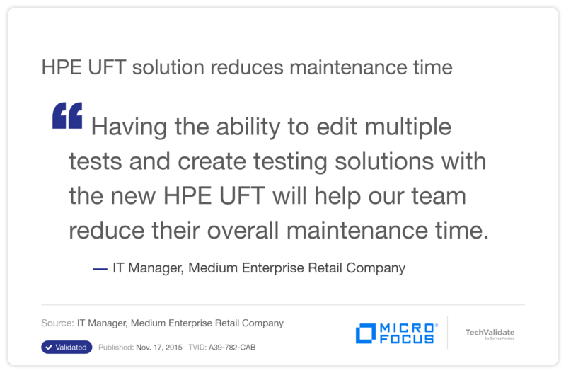 HPE UFT solution reduces maintenance time