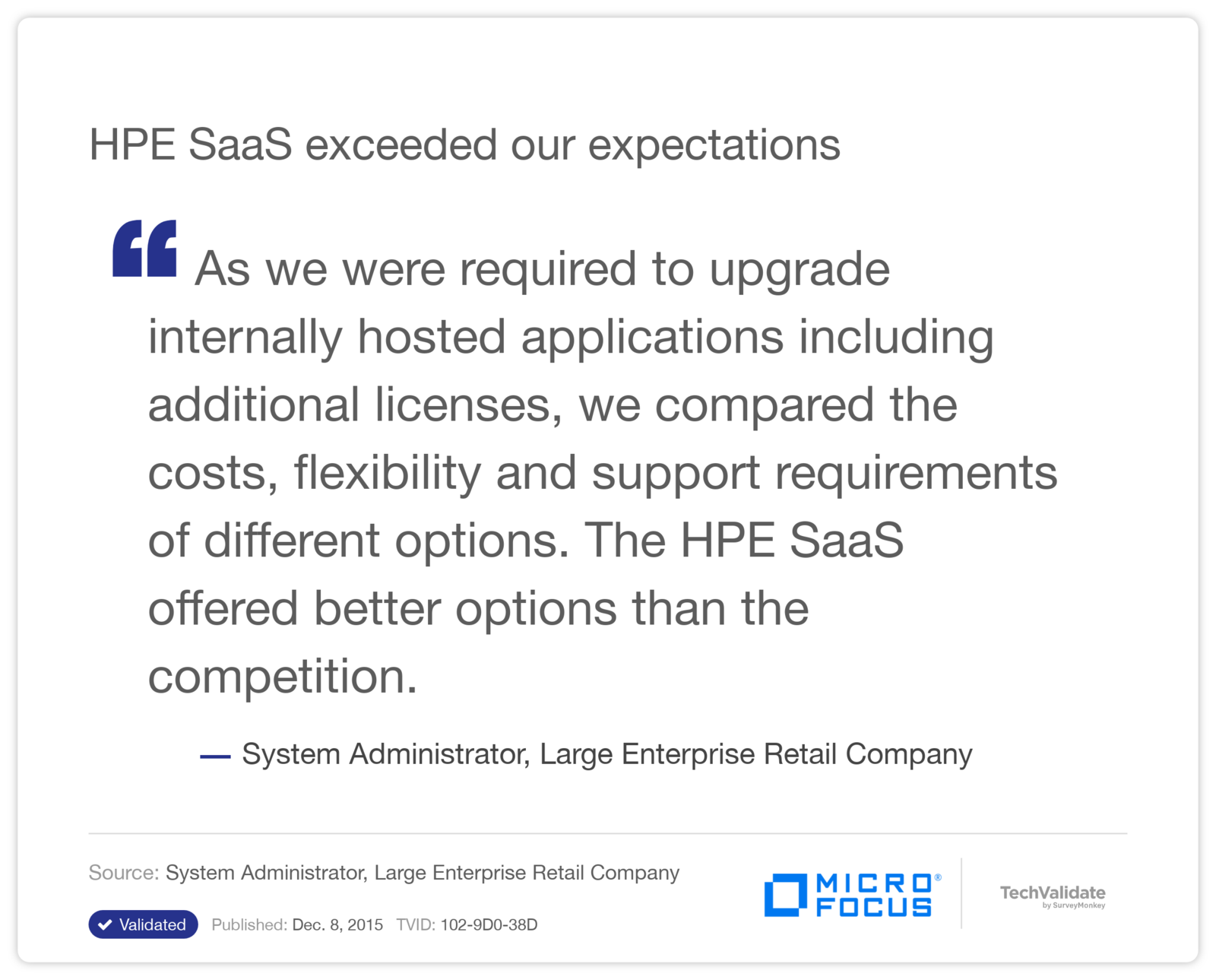 HPE SaaS exceeded our expectations