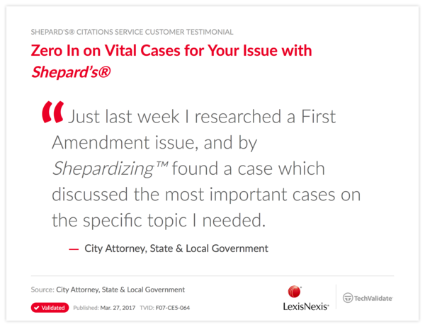 Zero In on Vital Cases for Your Issue with Shepard's®