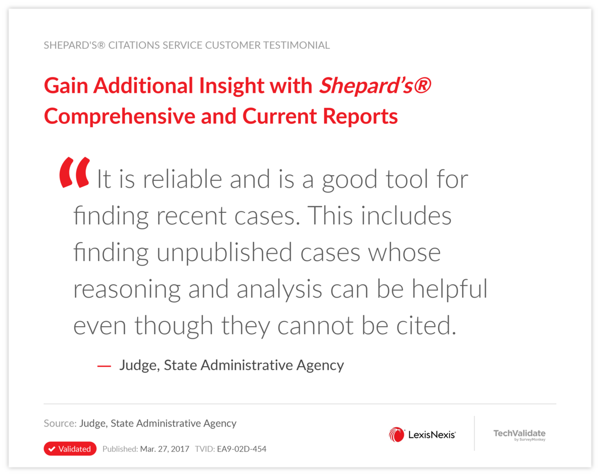 Gain Additional Insight with Shepard's® Comprehensive and Current Reports