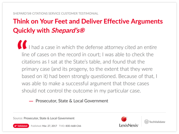 Think on Your Feet and Deliver Effective Arguments Quickly with Shepard's®