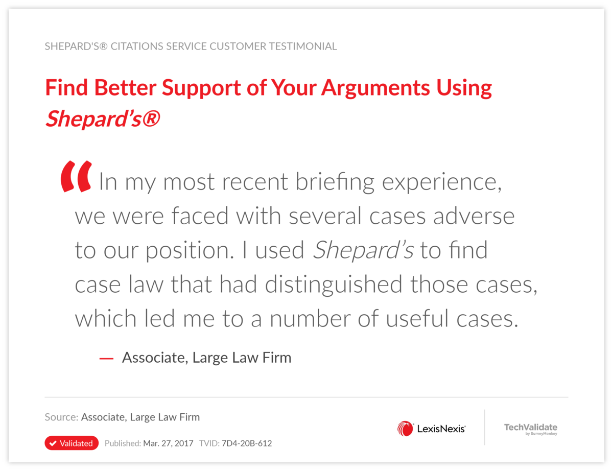 Find Better Support of Your Arguments Using Shepard's®