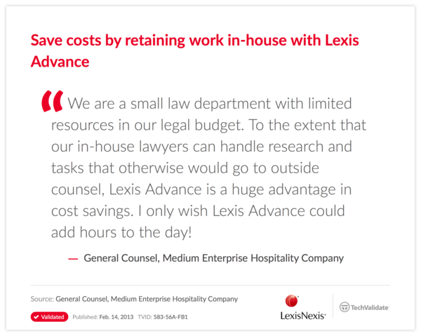 Save costs by retaining work in-house with Lexis Advance