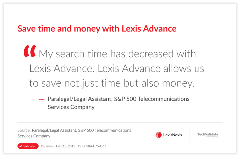 Save time and money with Lexis Advance