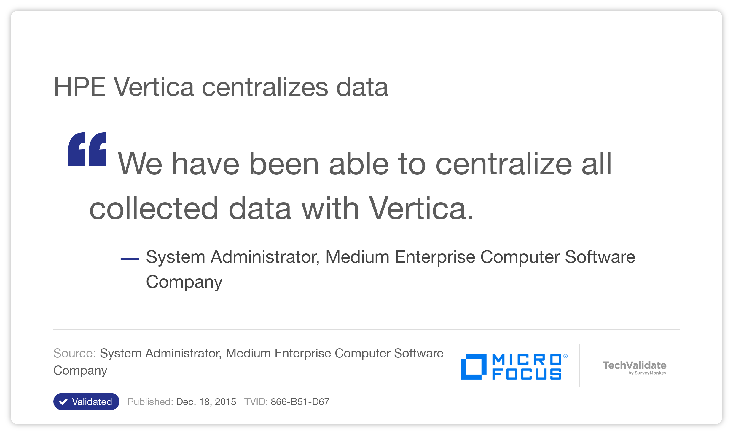 HPE Vertica centralizes data