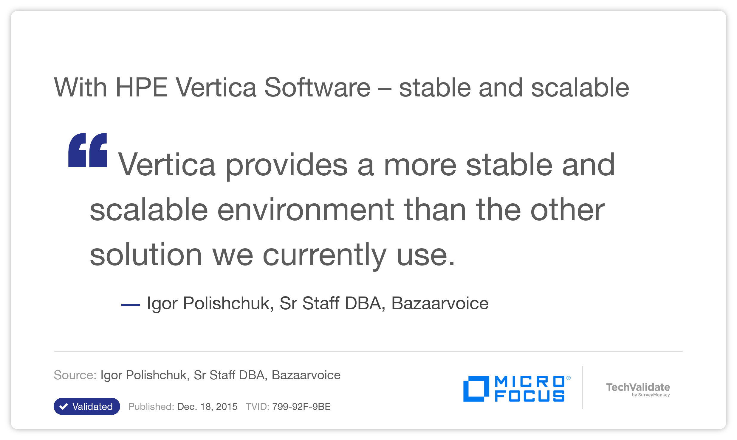 With HPE Vertica Software -stable and scalable