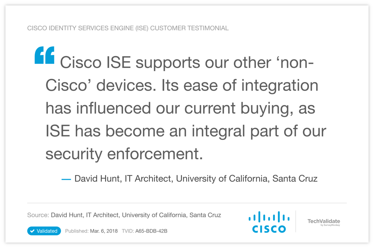 Cisco Identity Services Engine (ISE) Customer Testimonial