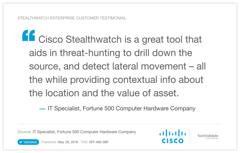 Stealthwatch Enterprise Customer Testimonial
